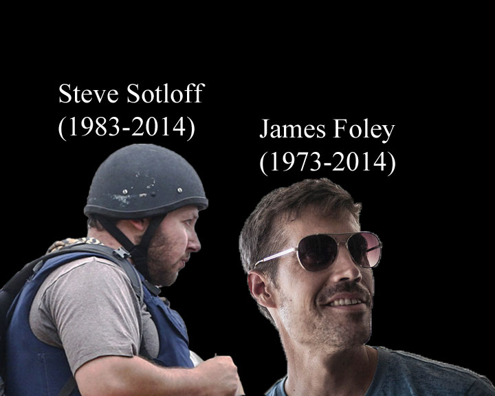 American journalists James Foley and Steven Sotloff were beheaded by ISIS in Syria.