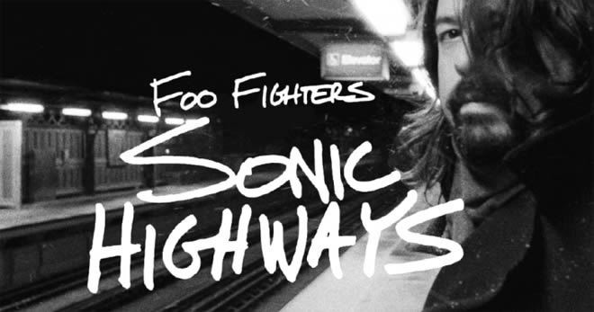 Sonic Highways drives Foo Fighters to new music