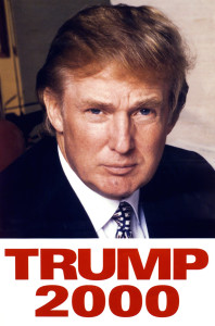 Donald Trump campaign poster for 2000