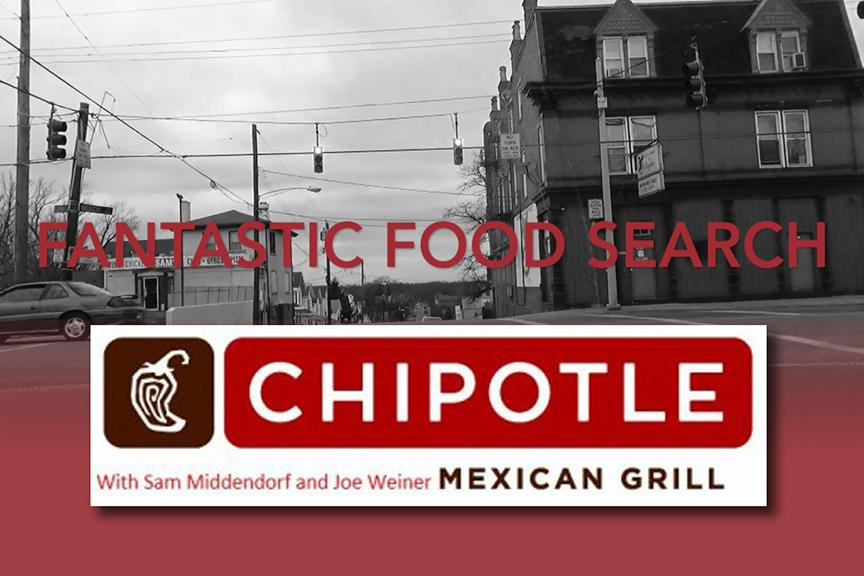 Fantastic Food Search Episode 2: Chipotle