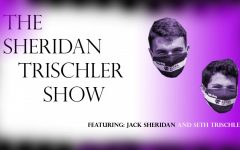 The Sheridan-Trischler Show: Episode 1